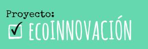proyecto-ecoinnovación2